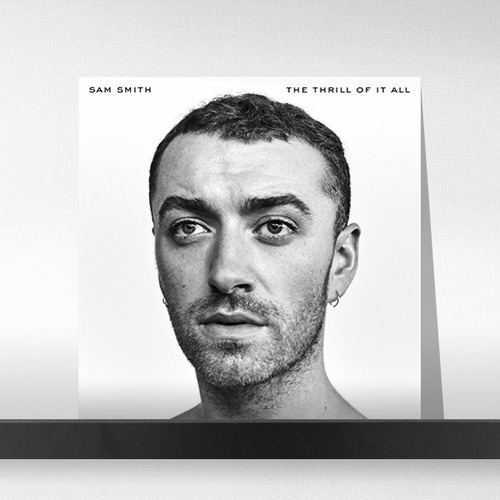 Sam Smith(샘 스미스)  ‎– The Thrill Of It All