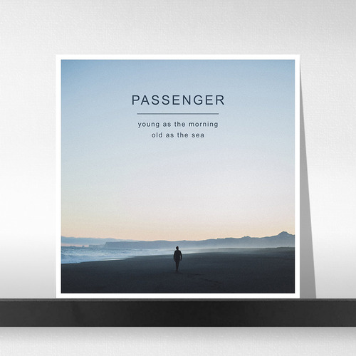 Passenger ‎– Young As The Morning Old As The Sea (2LP Deluxe Edition)