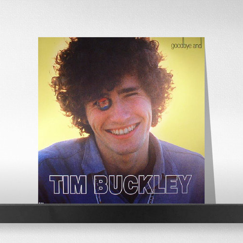 Tim Buckley ‎– Goodbye And Hello (Mono Version) (180 오디오파일 LP)