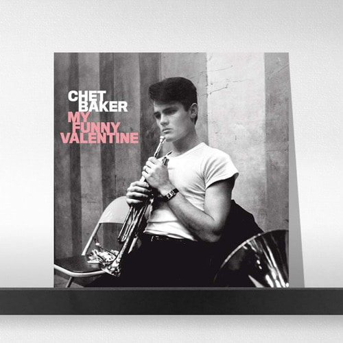 Chet Baker - My Funny Valentine (Remastered)(Limited Edition)(180G)(LP)