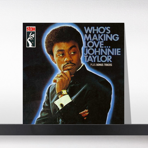 Johnnie Taylor - Who's Making Love[LP]