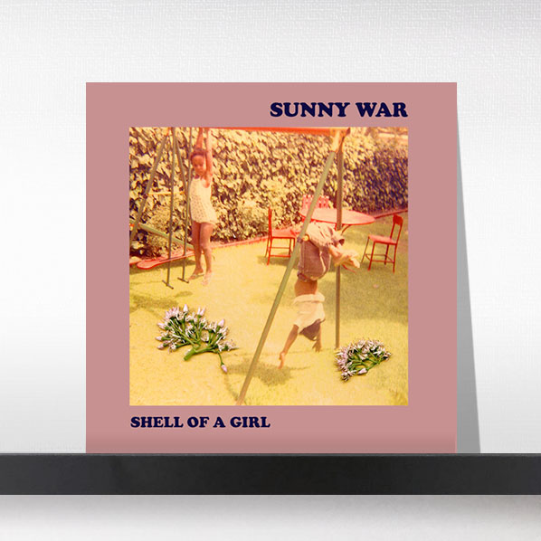 Sunny War - Shell Of A Girl[LP]