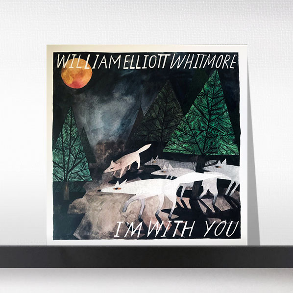 William Elliott Whitmore - I'm With You[LP]