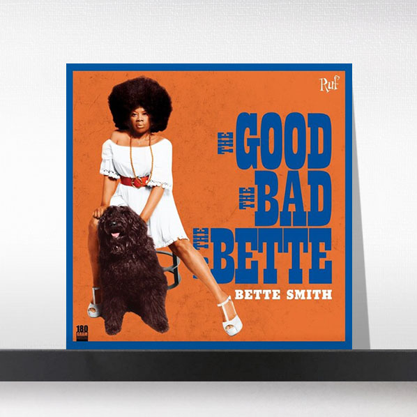 Bette Smith - The Good The Bad The Bette[LP]